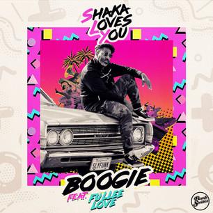 Shaka Loves You ft Fullee Love - Boogie