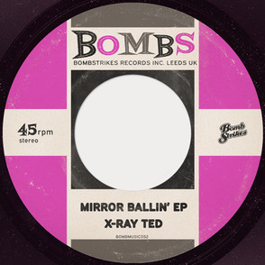 X-Ray Ted - Mirror Ballin' EP