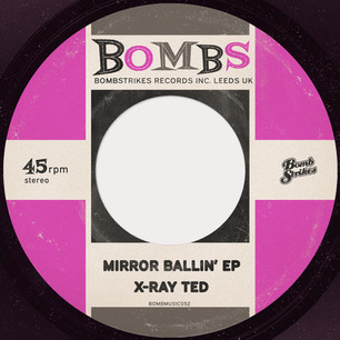 X-Ray Ted - Mirror Ballin' EP