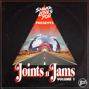 Shaka Loves You Joints n' Jams Vol. 1