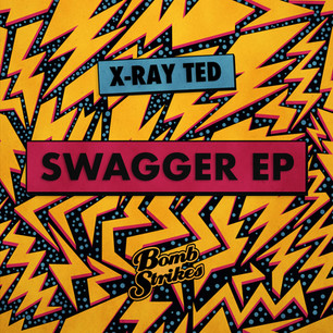 X-Ray Ted - Swagger EP