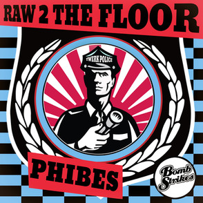 Phibes - Raw 2 The Floor EP