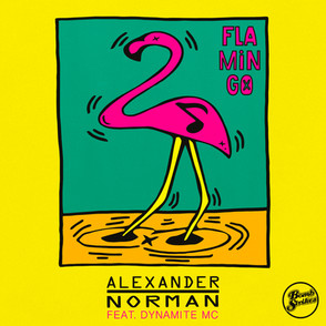 Alexander Norman - Flamingo ft Dynamite MC