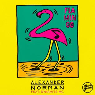 Alexander Norman - Flamingo ft Dynamite MC