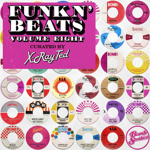 Funk N' Beats Vol. 8 (Curated by X-Ray Ted)
