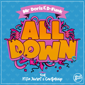 Mr Doris & D-Funk - All Down