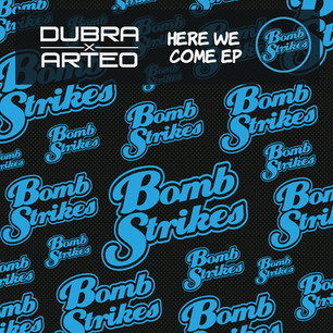 Dubra & Arteo - Here We Come EP