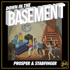 Prosper & Stabfinger - Down in the Basement