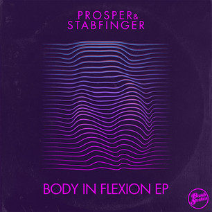 Prosper & Stabfinger - Body In Flexion EP