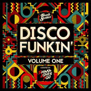 Disco Funkin' Vol. 1: Shaka Loves You