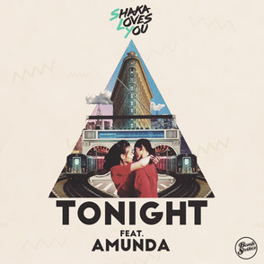 Shaka Loves You - Tonight Feat Amunda