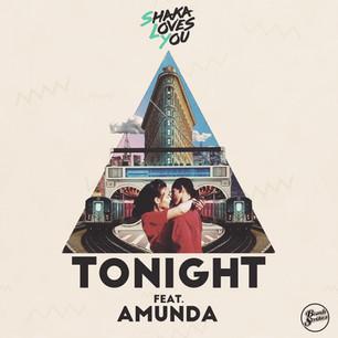 Shaka Loves You - Tonight Feat Amunda