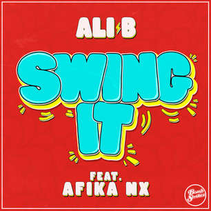 Ali B - Swing It ft. Afika NX