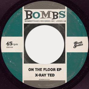 X-Ray Ted - On The Floor EP