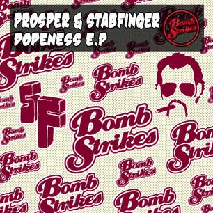 Prosper & Stabfinger - Dopeness EP