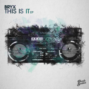 Bryx - This Is It