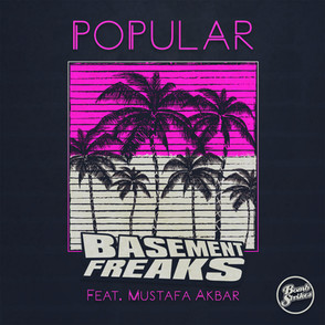 Basment Freaks - Popular ft Mustafa Akbar