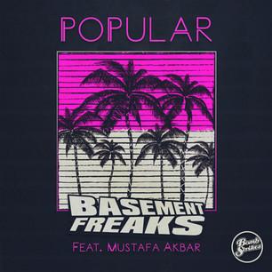 Basment Freaks - Popular ft Mustafa Akbar