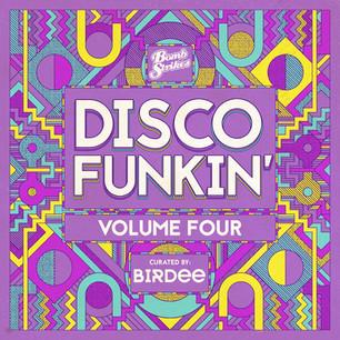 Disco Funkin' Vol. 4 (Curated by Birdee)