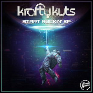 Krafty Kuts - Start Rocking' EP