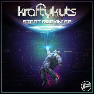 Krafty Kuts - Start Rocking' EP