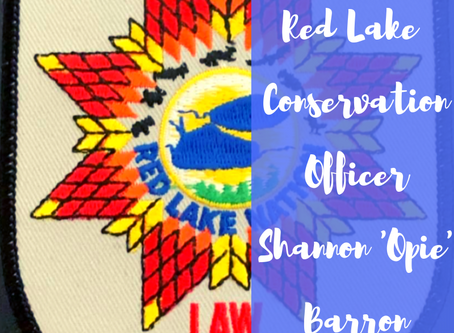 Remembering Red Lake Conservation Officer Shannon 'Opie' Barron