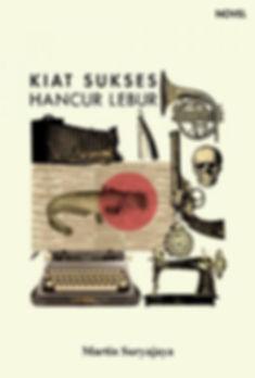 Sampul Novel Kiat Sukses Hancur Lebur.jp