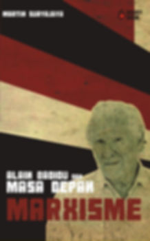 Sampul Alain Badiou dan Masa Depan Marxi