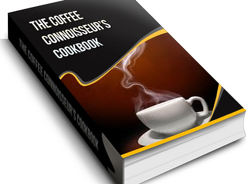 The Coffee Connoiseur's Cookbook