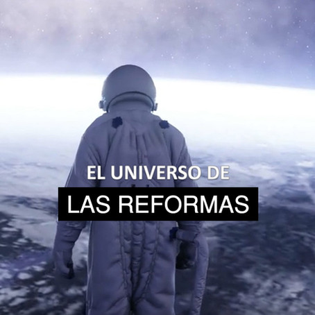 El Universo De Las Reformas