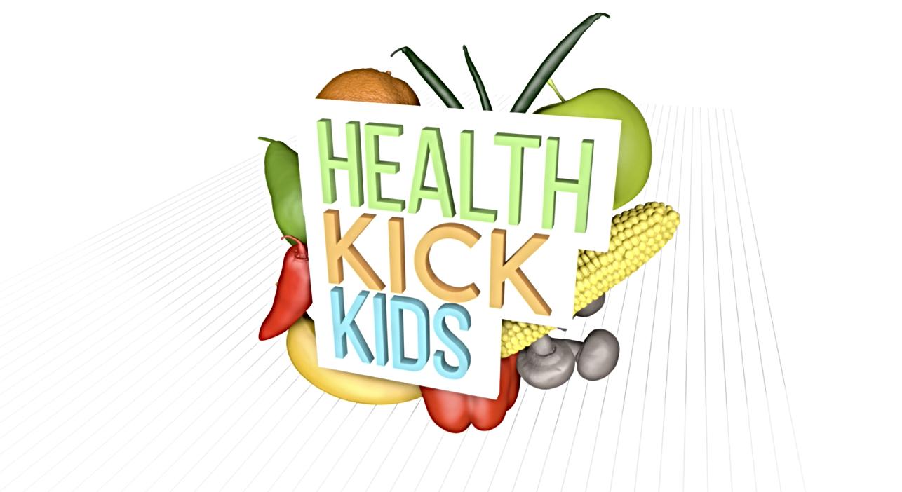 Health Kick Kids : LINK COMING SOON