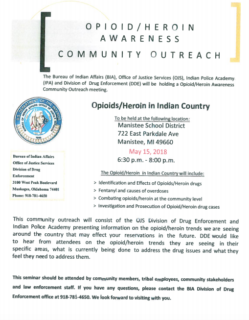 May 15, 2018 - The general public is invited to attend a community outreach public program with information on what is currently being done to address drug issues in Manistee County.  We need your help! #JointheFight