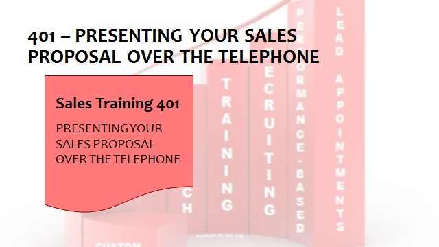 401 Presenting Your Sales Proposal Over The Telephone