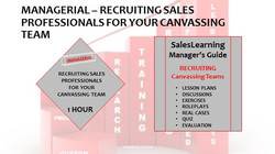 Managerial Recruiting Sales Professionals for your Canvassing Team