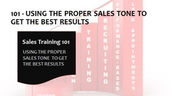 101 Using The Proper Sales Tone To Get Results