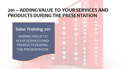 201 Adding Value To your Services and Products During The Presentation