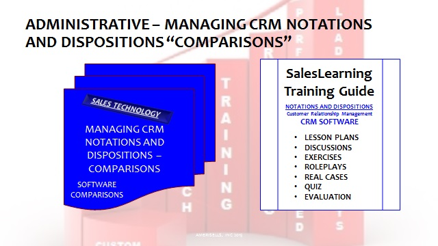Administrative Managing CRM Notations and Dispositions