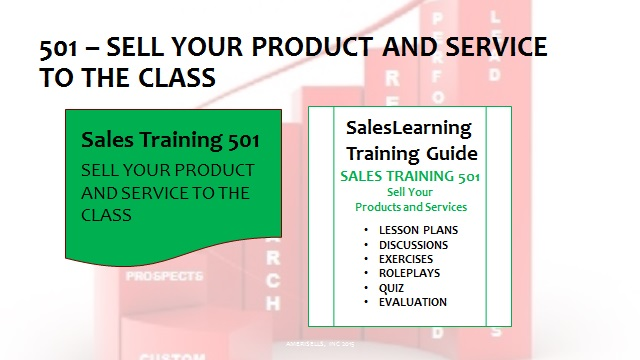 501 Sell Your Product and Service to the Class