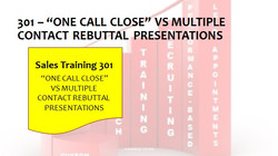 301 One Call Close vs Multiple Contacts