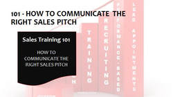 101 How To Communicate The Right Sales Pitch
