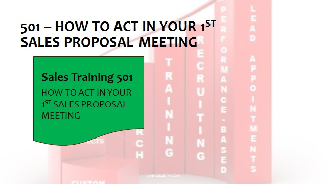 501 How To Act In your 1st Sales Proposal Meeting
