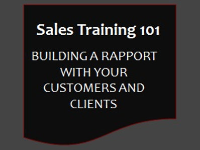 Sales Training 101 - Building A Rapport