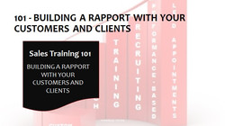 101 Build A Rapport With Your Customers and Clients