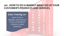 201 How To Do A Market Analysis Of Your Customer's Products and Services