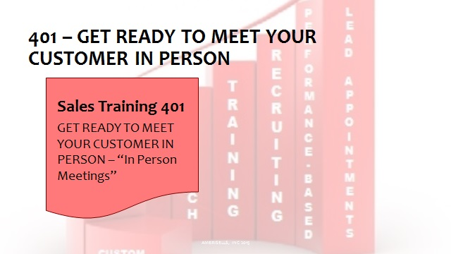 401 Get Ready To Meet Your Customer In Person