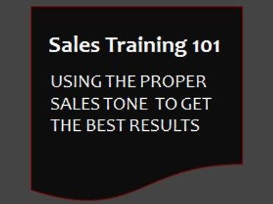 Sales Training 101 - Proper Sales Tone