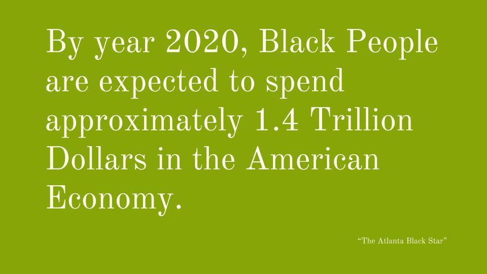 Blacks Spend Trillions Of Dollars