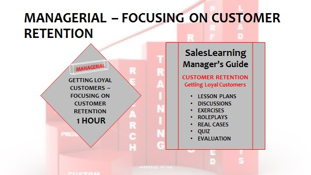 Managerial Focusing on Customer Retention