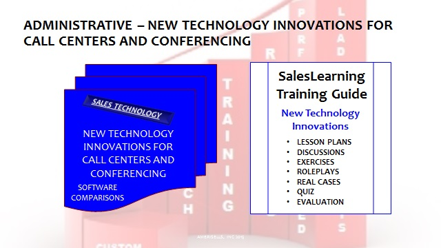 Administrative New Technology Innovations for Call Centers and Conferencing