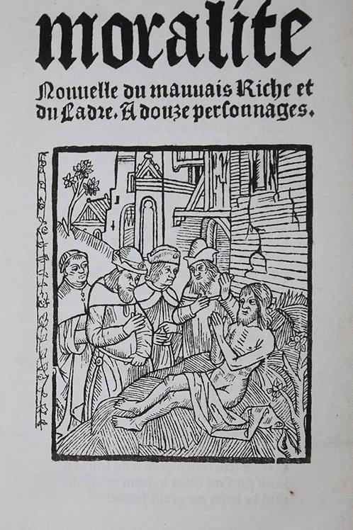 Impression en Gothique. Moralité du Mauvais Riche et du Ladre (1833)